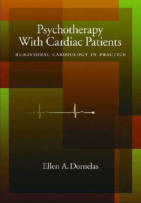 Psychotherapy with Cardiac Patients: Behavioral Cardiology in Practice
