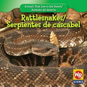 Rattlesnakes/Serpientes de Cascabel