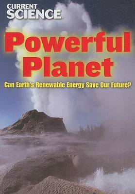 Powerful Planet: Can Earth's Renewable Energy Save Our Future?