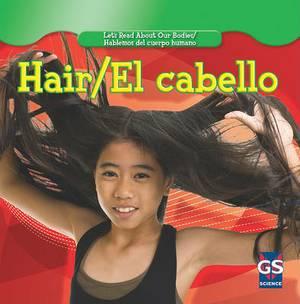 Hair/El Cabello