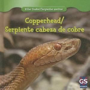 Copperhead/Serpiente Cabeza de Cobre