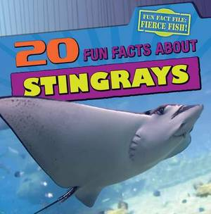 20 Fun Facts about Stingrays