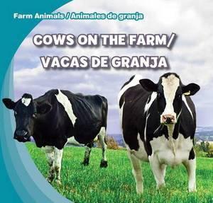 Cows on the Farm/Vacas de Granja