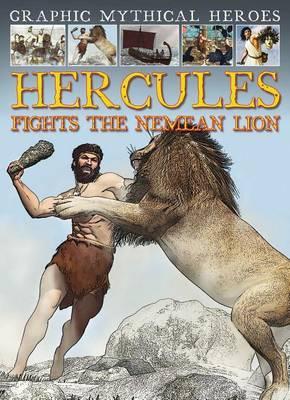 Hercules Fights the Nemean Lion