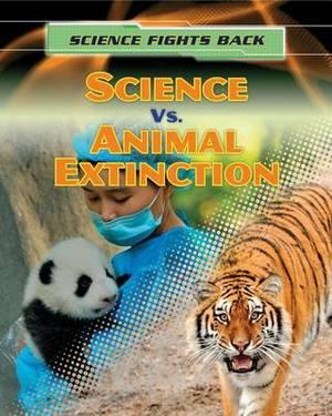 Science vs. Animal Extinction