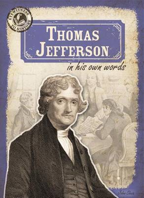 Thomas Jefferson in His Own Words