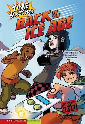 Time Blasters: Back to the Ice Age