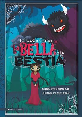 La Bella y La Bestia: La Novela Grafica