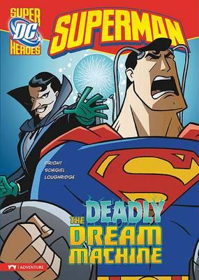 Superman: The Deadly Dream Machine