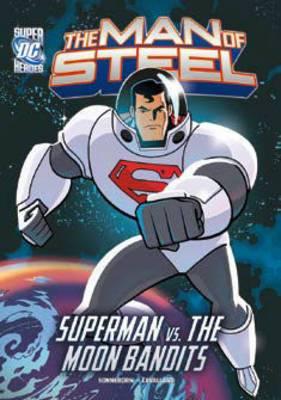 Superman vs. the Moon Bandits