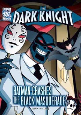 Batman Crashes Black Masquerade