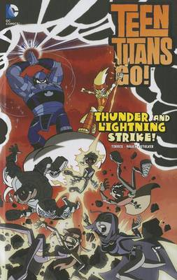 Teen Titans Go: Thunder and Lightning Strike (DC Comics)