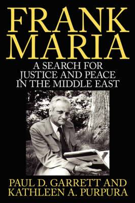 Frank Maria: A Search for Justice and Peace in the Middle East