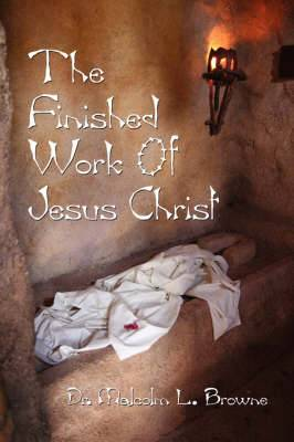 The Finished Work of Jesus Christ