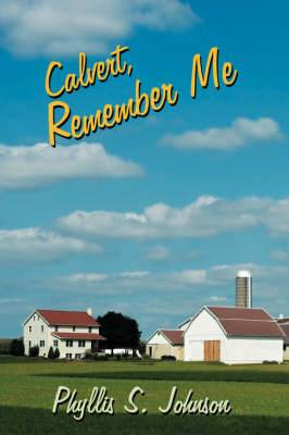 Calvert, Remember Me