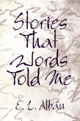 Stories That Words Told Me