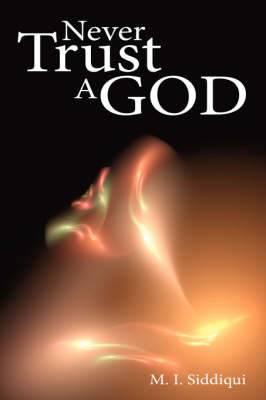 Never Trust a God