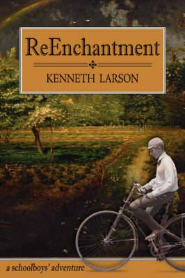 ReEnchantment: A Schoolboys' Adventure