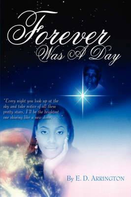 Forever Was A Day: The Sequel To 'Stay The Course'