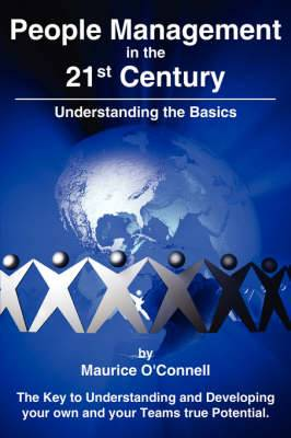 People Management in the 21st Century: Understanding the Basics