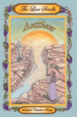 The Love Scrolls: Antitheses