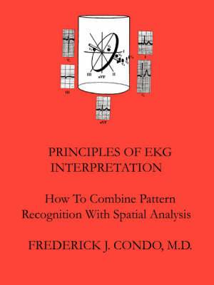 Principles Of EKG Interpretation