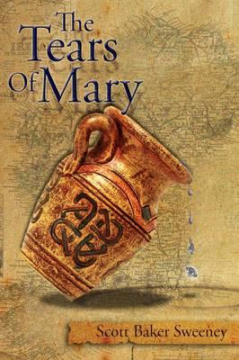 The Tears Of Mary