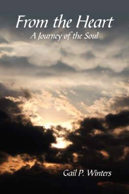 From the Heart: A Journey of the Soul