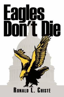 Eagles Don't Die