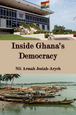 Inside Ghana's Democracy