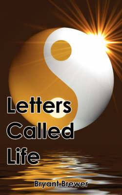 Letters Called Life