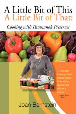 A Little Bit of This, A Little Bit of That: Cooking with Paumanok Preserves