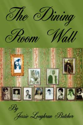 The Dining Room Wall