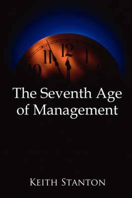 The Seventh Age of Management