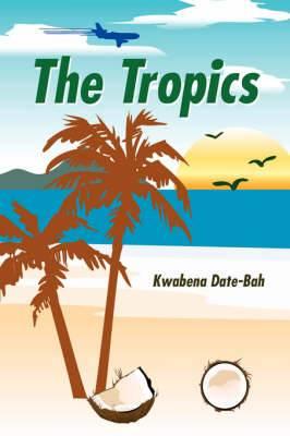 The Tropics