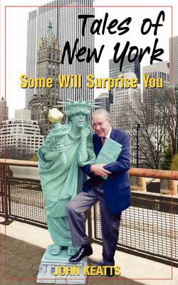 Tales of New York: Some Will Surprise You