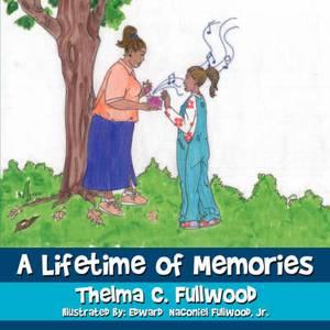 A Lifetime of Memories