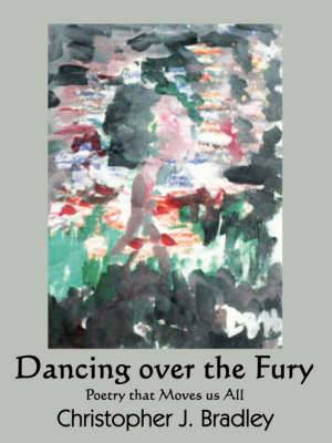 Dancing Over the Fury: Poetry That Moves Us All