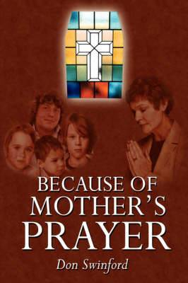 Because of Mother's Prayer