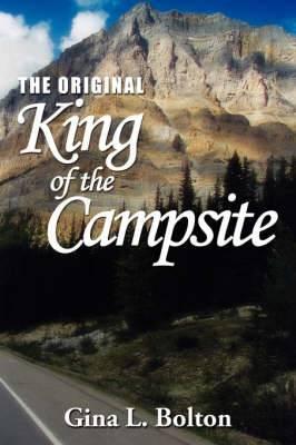 The Original-King of the Campsite