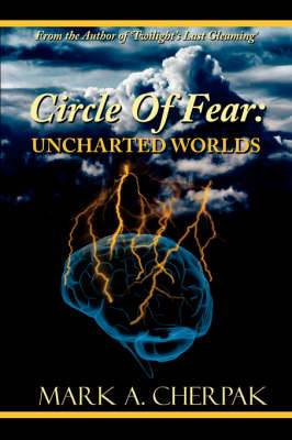 Circle Of Fear: Uncharted Worlds