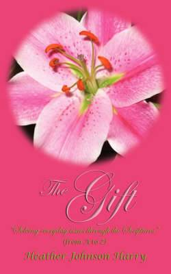The Gift   Solving Everyday Issues Through the Scriptures