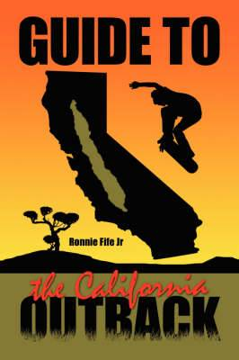 Guide to the California Outback