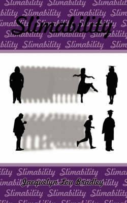 Slimability