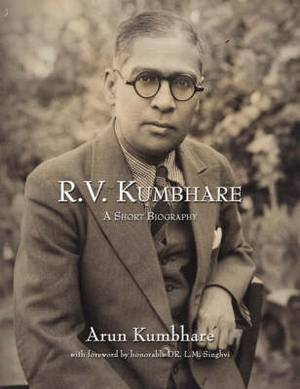 R.V. Kumbhare, a Short Biography