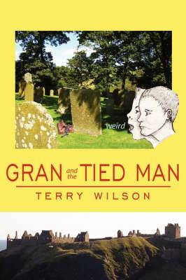 Gran and the Tied Man