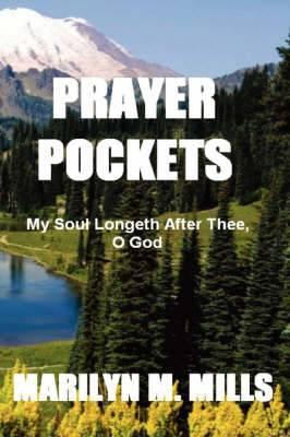 Prayer Pockets: My Soul Longeth After Thee, O God