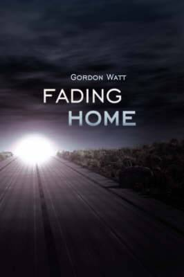 Fading Home