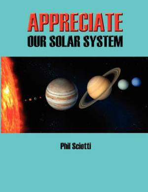 Appreciate Our Solar System