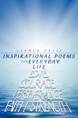 Inspirational Poems for Everyday Life